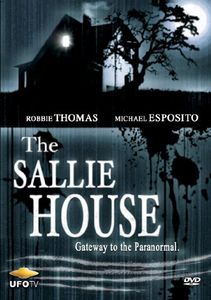 Sallie House: Gateway to the Paranormal