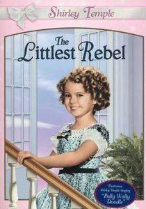 Shirley Temple: Littlest Rebel