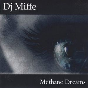 Methane Dreams