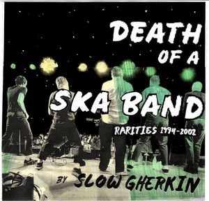 Death of Ska '94-'02