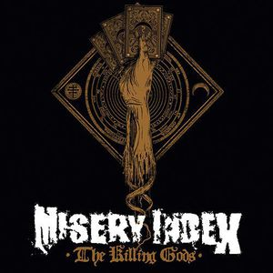 Misery Index : Killing Gods