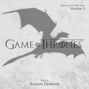 Game of Thrones: Season Three (Score) (Original Soundtrack)