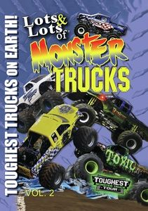 Lots and Lots of Monster Trucks Vol. 2