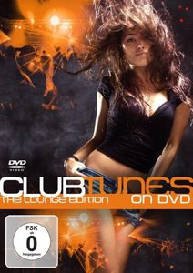 Clubtunes on DVD-The Lounge Edition /  Various