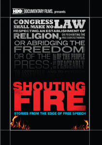 Shouting Fire: Stories from the Edge of Free Speec