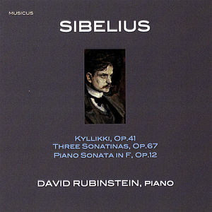 Plays Sibelius Piano works: Kyllikki Op.41 Three Sonatinas Op.67