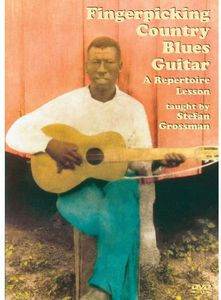 Fingerpicking Country Blues Guitar a Repertoire