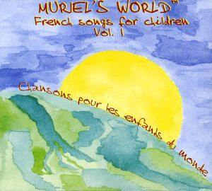 Muriels World French Songs for Children 1
