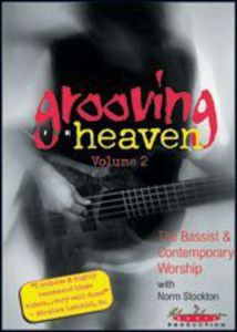 Grooving for Heaven 2: Bassist & Contemp Worship