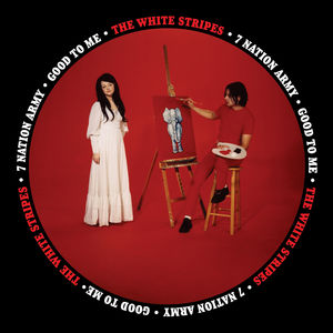 Seven Nation Army /  Good to Me