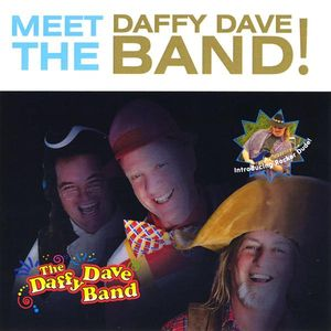 Meet the Daffy Dave Band