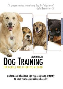 Dog Training: The Gentle & Effective Method