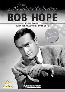 Bob Hope: Road to Bali & My Favorite Brunette