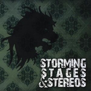 Storming Stages & Stereos