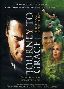 Journey to Grace: The Hansie Cronje Story
