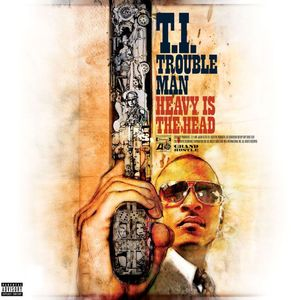 Trouble Man: Heavy Is the Head [Explicit Content]