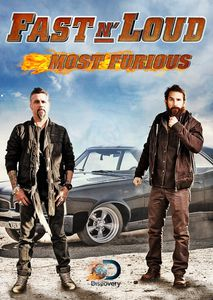Fast N' Loud: Most Furious