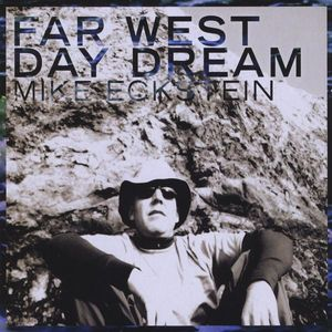 Far West Day Dream
