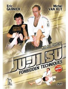 Ju-Jitsu: Forbidden Techniques By Eric Garnier