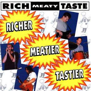 Richer Meatier Tastier
