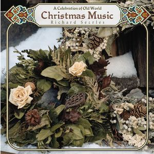 Celebration of Old World Christmas Music