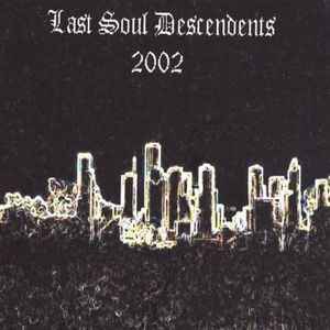 Last Soul Descendents-2002