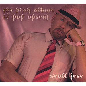Free, Scott : Pink Album (A Pop Opera)