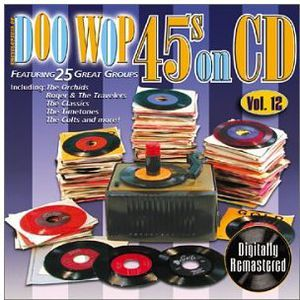 Doo Wop 45's on CD 12 /  Various