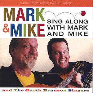 Sing Along with Mark & Mike