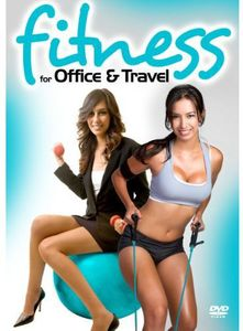 Fitness for Office & Travel