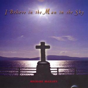 I Believe in the Man in the Sky
