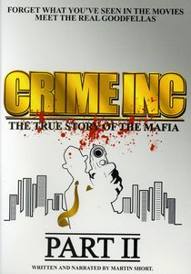 Crime Inc-True Story of the Mafia-Part 2 [Import]