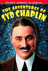 Adventures of Syd Chaplin: 5 Rare Shorts