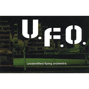 U.F.O. Unidentified Flying Orchestra