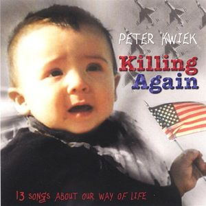 Killing Again 13 Songs About Our Way of Life