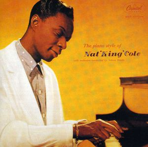 Piano Stylings of Nat King Cole