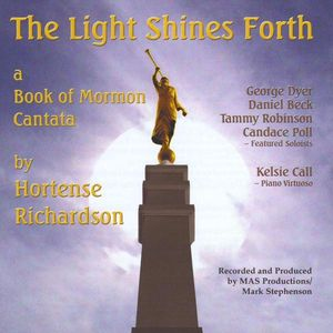 Light Shines Forth a Book of Mormon Cantata /  Various