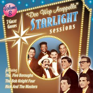 Doo Wop Acappella Starlight Sessions 8 /  Various