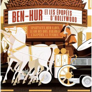 Ben-Hur Et Les Epopees D'hollywood (Original Soundtrack) [Import]
