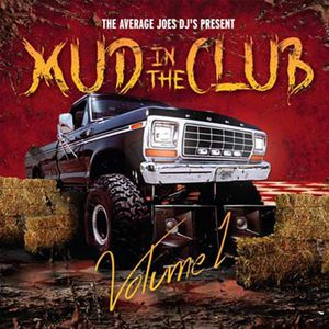 Mud in the Club Volume 1