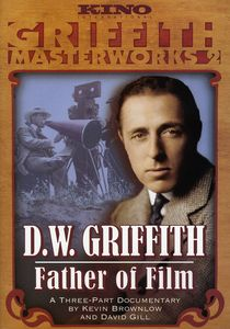 DW Griffith: Father of Film
