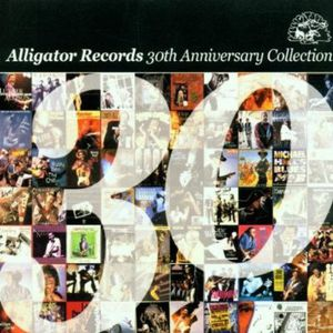Alligator Records 30th Anniversary Coll /  Various