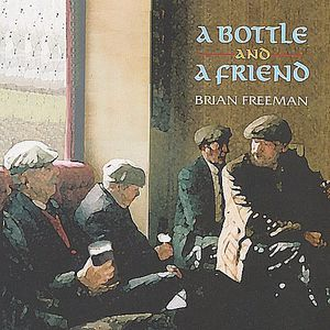 Bottle & a Friend