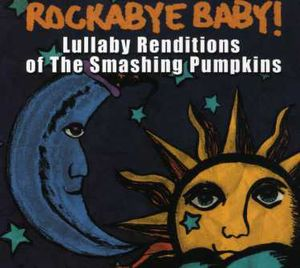 Smashing Pumpkins Lullaby Renditions