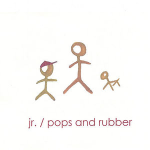 Adventures of JR./ Pops & Rubber