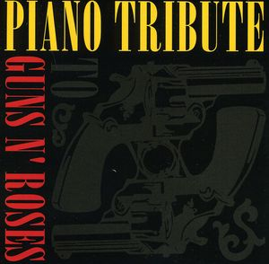 Piano Tribute to Guns N Roses /  Various