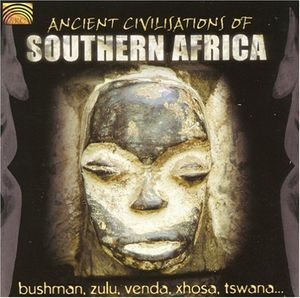Ancient Civilisations of Southern Africa /  Various
