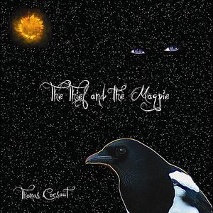 Thief & the Magpie