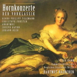 Horn Concerti of the Pre-Classical Era