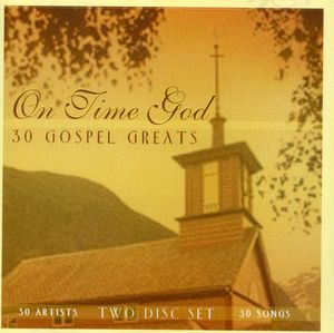 On Time God-30 Gospel Greats